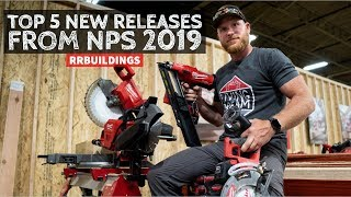 Top 5 Milwaukee Tool New Releases: Toolsday NPS 2019 Edition