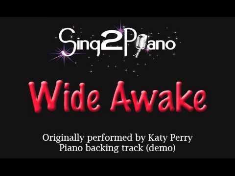 Wide Awake - Katy Perry (Piano backing track) karaoke cover