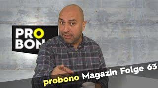 probono Magazin Folge 63: Na gut, lassen wir mal Serdar ran!