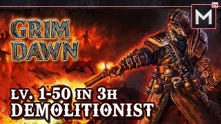 Demolitionist Leveling 1 to 50 In 3Hrs - Grim Dawn AoM