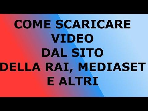 [Tutorial] Scaricare Qualsiasi Video dal Sito della Rai, Mediaset e Altri Senza Programmi