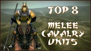 TOP 8 MELEE CAVALRY UNITS Total War Shogun 2