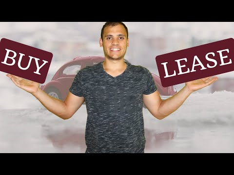Buying vs Leasing a car - What is the BEST option?