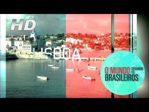 Lisboa (Portugal) | O Mundo Segundo os Brasileiros | 08/02/2011 | HD