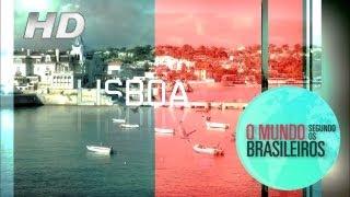 Lisboa Portugal  O Mundo Segundo os Brasileiros  08022011  HD