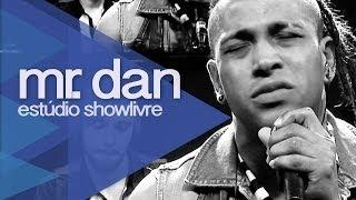 Mr. Dan no Estúdio Showlivre 2013 - Ao Vivo