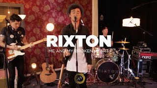 Rixton: Me and My Broken Heart (Naked Noise Session)