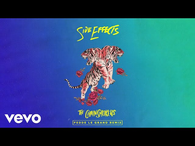 The Chainsmokers - Side Effects (Fedde Le Grand Remix - Official Audio) ft. Emily Warren