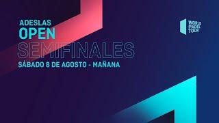 Semifinales Mañana - Adeslas Open 2020  - World Padel Tour
