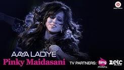 Aaya Ladiye - Official Music Video | Pinky Maidasani Peacock