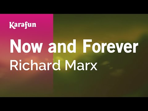 Karaoke Now And Forever - Richard Marx *