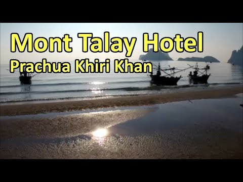 Mont Talay Hotel in Prachuap Khiri Khan
