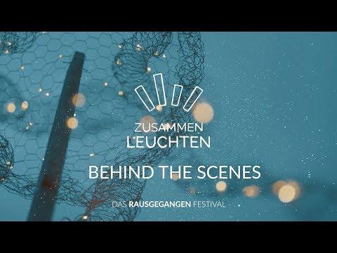 Behind The Scenes Zusammen Leuchten Festival 2019