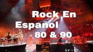 Clasicos Rock En Español 80 Y 90 - Lo Mejor Del Rock 80 Y 90 En Español