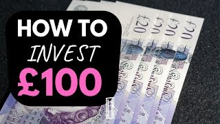 💸 How To Invest £100 - 2019 | Investing for beginners