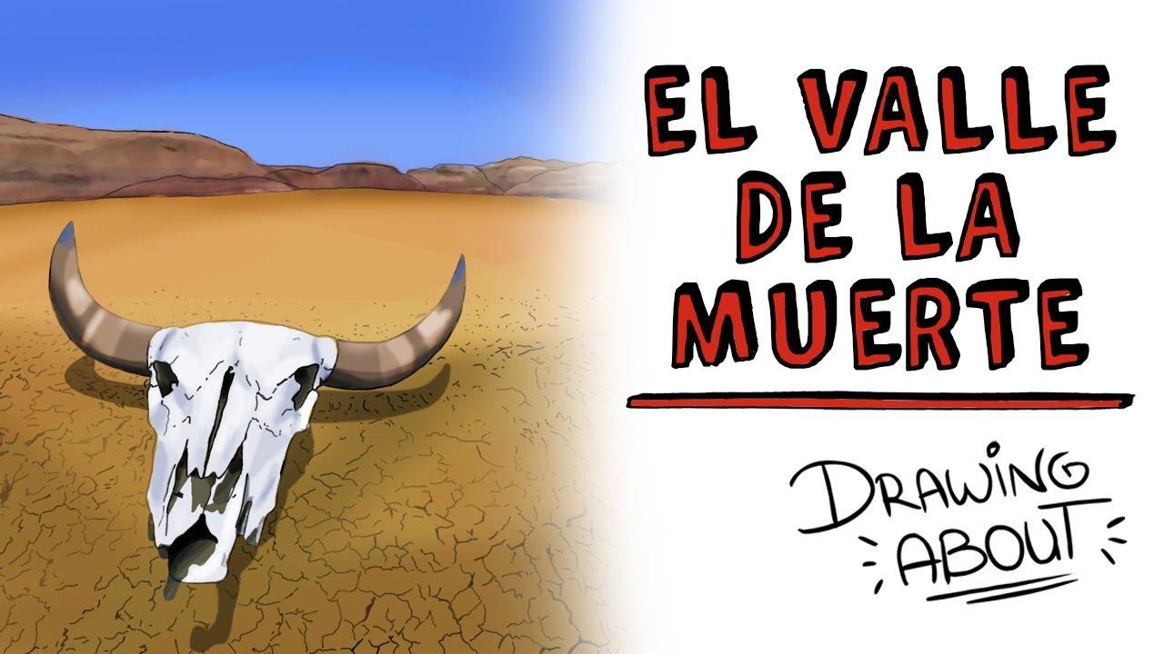 EL VALLE DE LA MUERTE | Draw My Life