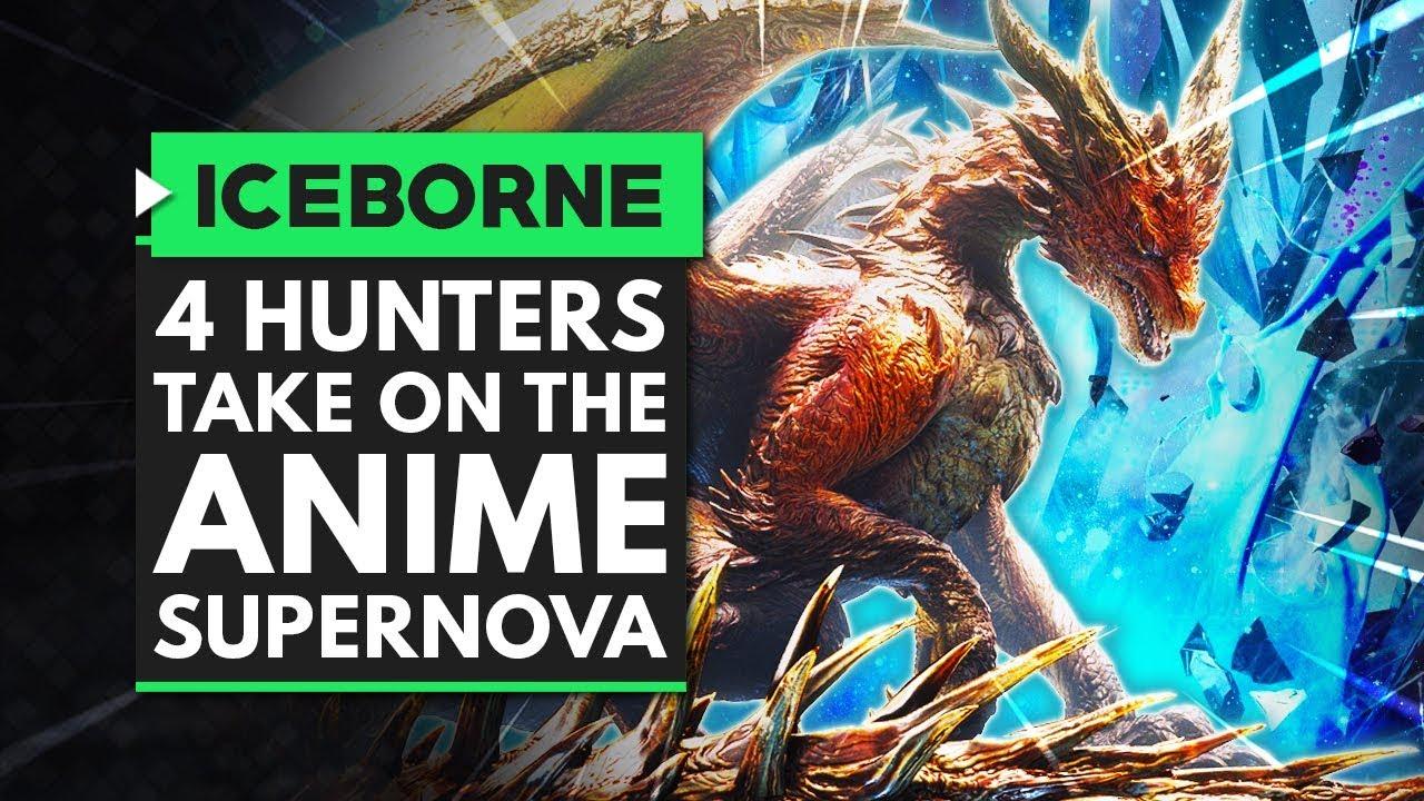 Monster Hunter World Iceborne | 4 Hunters Take On the Ultimate Anime Super Nova thumbnail