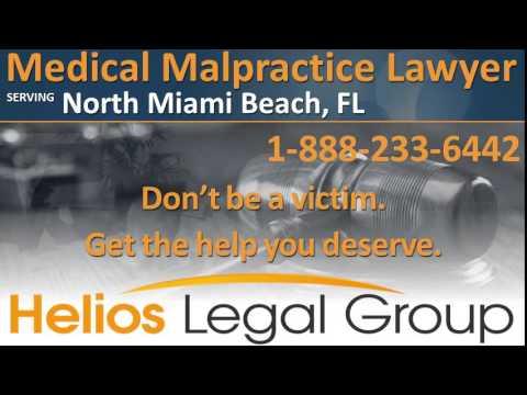 North Miami Beach Medical Malpractice Lawyer & Attorney - Florida