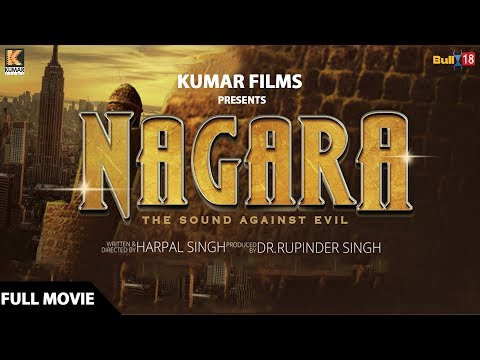Nagara - Full Movie 2018 | Latest Punjabi Movies 2018 | Kumar Films