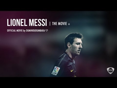 ►LEO Messi◄ The Movie™   Offical Movie by DuminduDumbara © 2013 ᴴᴰ