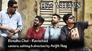 Bondhu Chol | Revisited | Video Cover | Open Tee Bioscope | Anupam Roy