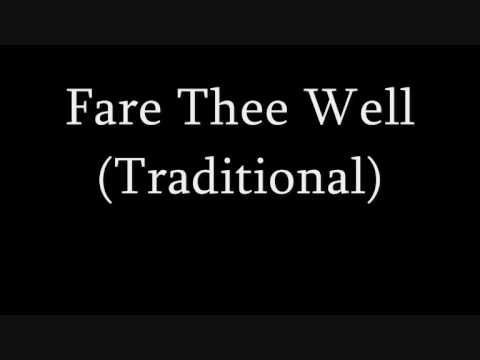 Fare Thee Well (Traditional)