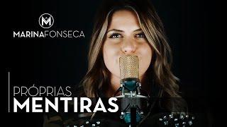 Baixar Marina Fonseca - Próprias Mentiras