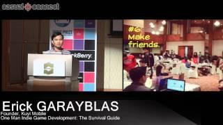 One Man Indie Game Development: The Survival Guide | Erick GARAYBLAS