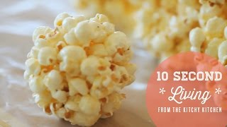 How To Make Popcorn Balls // 10 Second Living