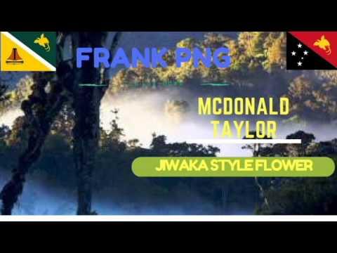 Jiwaka Style Flower - PNG latest Music ( McDonald Taylor)
