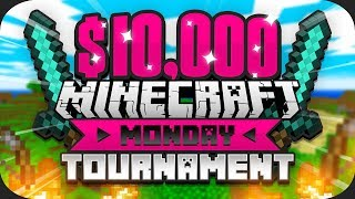 $10,000 Minecraft Monday HUNGER GAMES Tournament (Training)