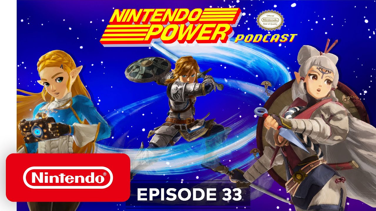 The Legend Of Zelda Series Special Feat Hyrule Warriors Age Of Calamity Nintendo Power Podcast Youtube