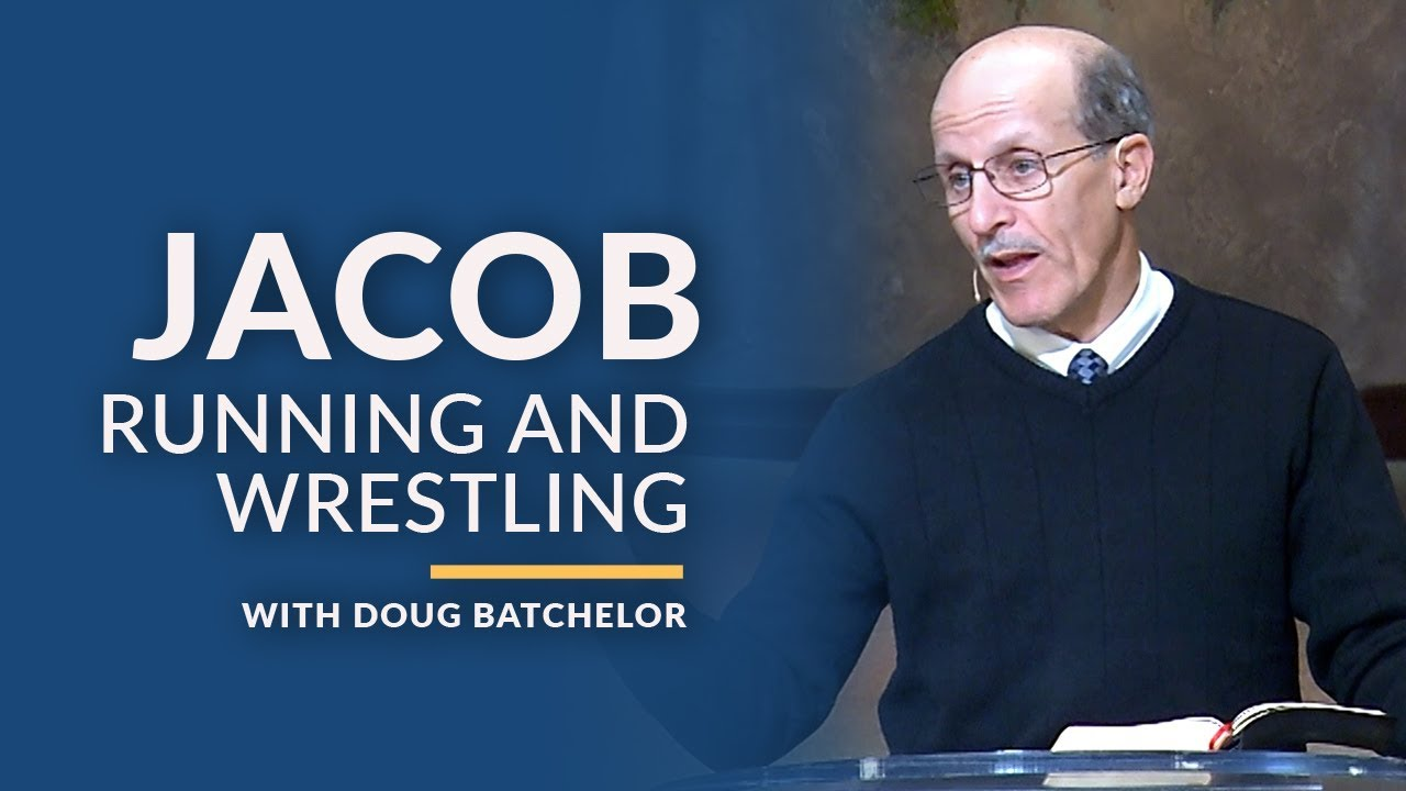 Jacob: Running and Wrestling with Doug Batchelor (Amazing Facts)
