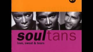 Soultans - Love, Sweat And Tears - Can't Take My Hands Off You