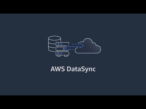 AWS DataSync in 30 Seconds