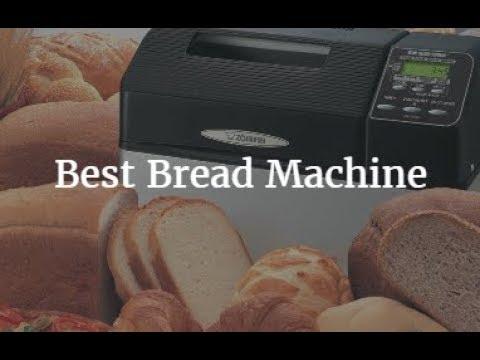 Top 5 Best Bread Machine 2019