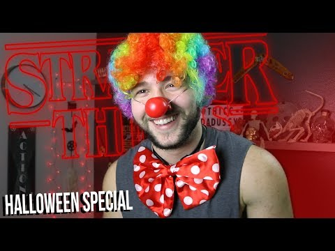 GAY PENNYWISE, SEXY COSTUME REVIEW, & STRANGER THINGS - HALLOWEEN SPECIAL