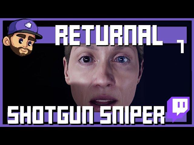 SHOTGUN SNIPER   RETURNAL Playthrough   Episode 7