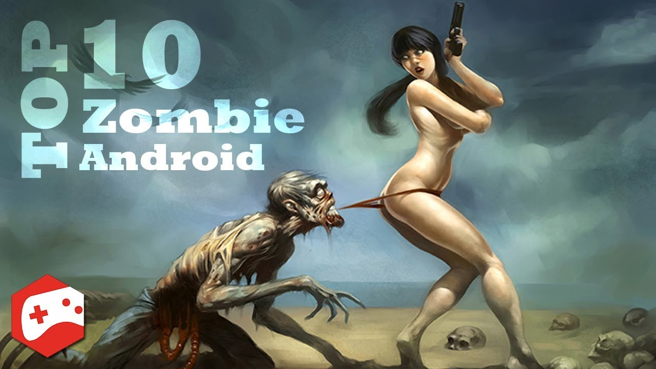 TOP 10 HD Zombie Games For Android 2018