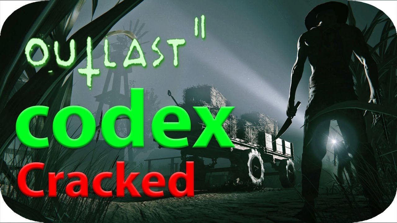 OUTLAST 2 Cracked By Codex Download and gameplay 100% working