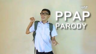 PPAP (ล้อเลียน) by VAST