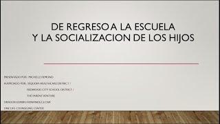 De Regreso a la Escuela y la Socialización de los Hijos - Foro de padres #13 (Español)