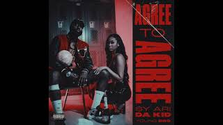 Sy Ari Da Kid & Young Dro - Agree To Agree (AUDIO)