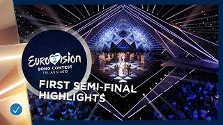 Highlights of the first Semi-Final - Eurovision 2019