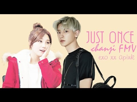 Chanyeol and Eunji FMV | Just Once by Soyu