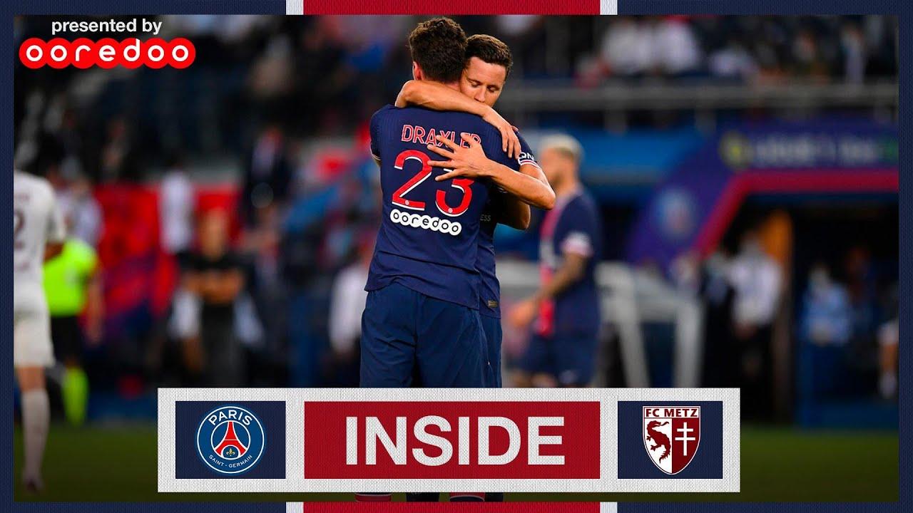 🆒🎥 INSIDE PARIS SAINT-GERMAIN VS. FC METZ