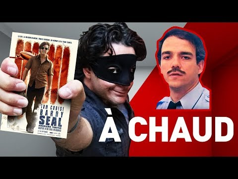 BARRY SEAL : AMERICAN TRAFFIC : CRITIQUE À CHAUD