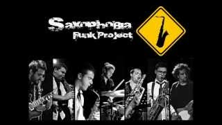 Saxophobia Funk Project - It Don