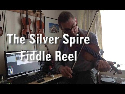 Silver Spire - A lively fiddle reel