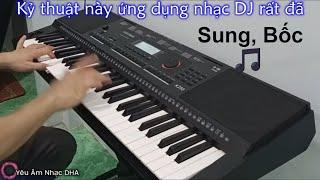 3 mẫu, 2 chiêu luyện ngón nhanh giỏi || Tự học Organ chơi Show || Bài 2